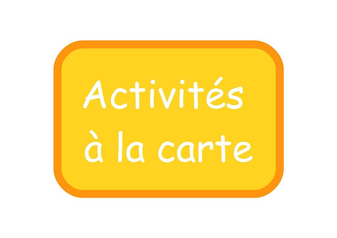 Affichette activites a la carte