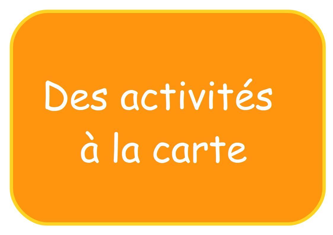 Affichette des activites a la carte